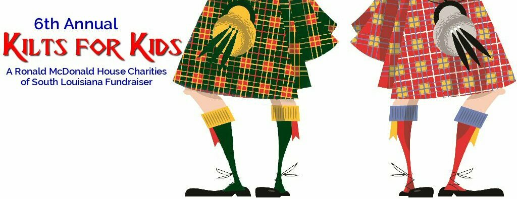 Ronald McDonald House Charities of South Louisiana Kilts for Kids
